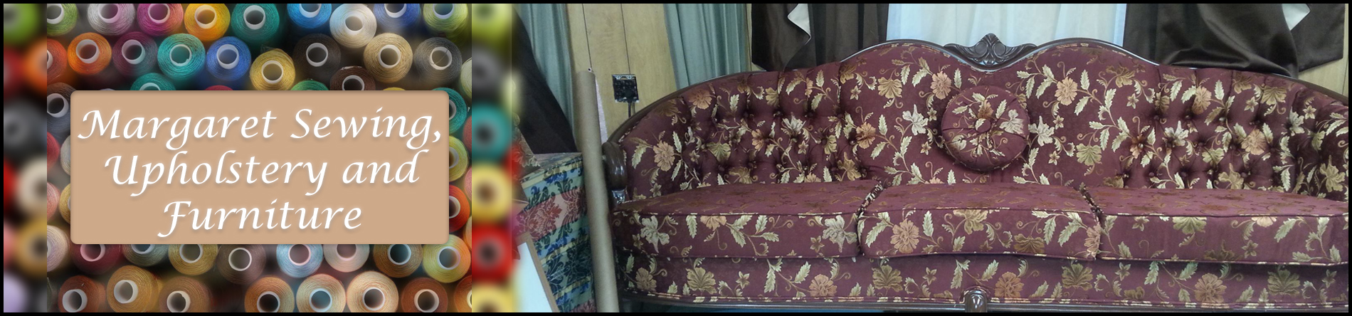 Margaret Sewing, Upholstery And Furniture Is An Upholstery Shop In  Brockton, MA