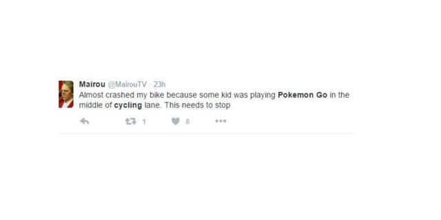 """""""Bugün az kalsın bisikletimle kaza yapıyordum. Çünkü bir takım çocuk, bisiklet yolu üzerinde pokemon avına çıkmışlardı. Buna artık bir son verilmeli."""""""