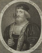 David II King of the Scotts.
