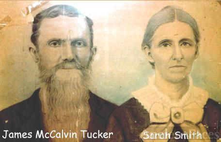 James McCalvin Tucker and wife Sarah Smith