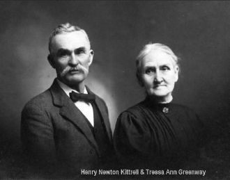 Henry Newton Kittrell and Tressa Ann Greenway