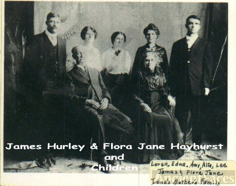 James & Flora Jane Hayhurst Hurley & Family