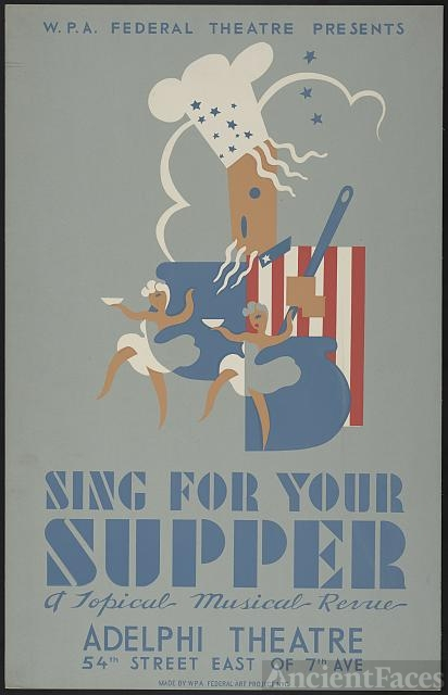 "W.P.A. Federal Theatre presents ""Sing for your supper"" a..."