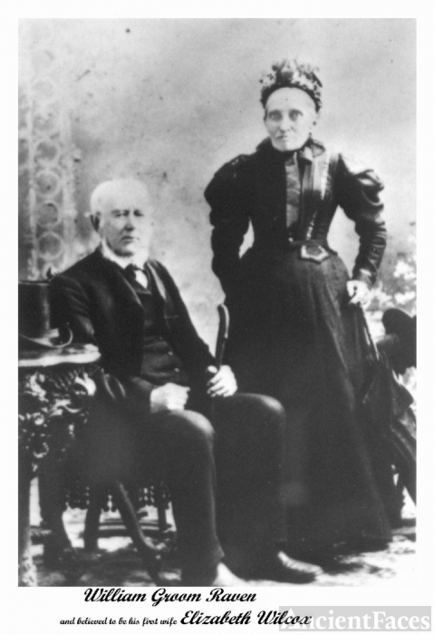 Willaim Groom Raven & wife Elizabeth (Wilcox)