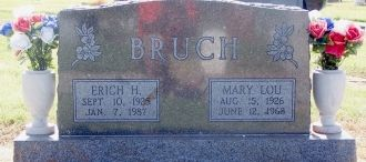 Erick and Mary Lou Dawson Bruch Grave Site