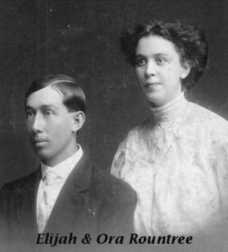 Elijah and Ora Rountree
