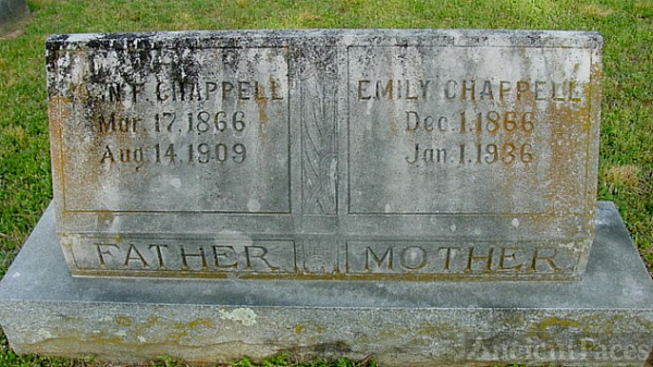 CHAPPELL: John F. and Emily GRAY Chappell Gravesite
