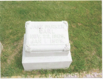 The Tombstone of Jane (Parker) Carl (Nov 22, 1869-Jan 1, 1909)