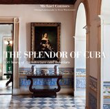 To read more on Cuba's architectural history, see Michael Connors' The Splendor of Cuba: 450 Years of Architecture and Interiors (Rizzoli, October 2011). This lavishly illustrated 320-page volume contains 295 color photographs (ISBN 978-0-8478-3567-6).