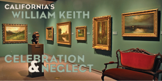 California's William Kieth: Celbration & Neglect by Alfred C. Harrison, Jr.