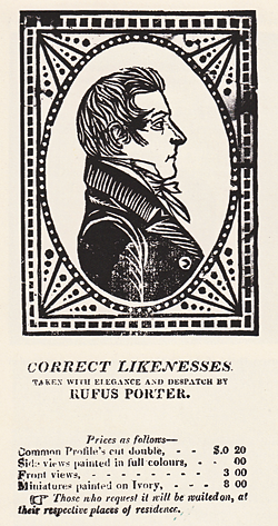 "Fig. 1: Advertising handbill for Rufus Porter. Engraving, 8-3/8 x 4-7/8 inches. American Antiquarian Society, Worcester, Mass.  This is the only known handbill advertising the artist's fee schedule for his ""Correct Likenesses."""