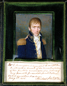 "Fig. 10: Att. to Jean François de Vallée (active 1808–1818), Andrew Jackson, New Orleans, 1815. Watercolor on ivory in a leather-covered case, 5-3/4 x 4-3/8 x 5/8 in. (closed). Gift of J. Dennis Delafield (MP.91.11).  The miniature is framed with the following inscription: ""Mr. E. Livingston is requested to accept this/picture as a mark of the sense I entertain/of his public services, and as a token of/my private friendship and esteem./Headquarters N. Orleans./My 1st 1815. Andrew Jackson."""
