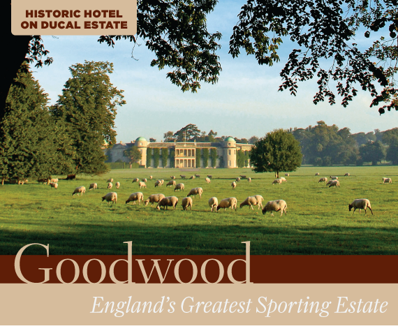 Historic Hotel on Ducal Estate: Goodwood: England's Greatest Sporting Estate by James Piell