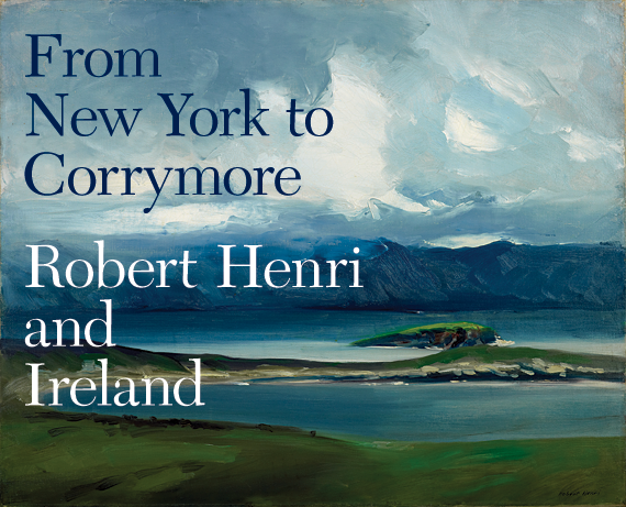 From New York to Corrymore: Robert Henri and Ireland by Jonathan Stuhlman