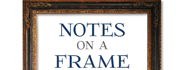 Notes on a Frame