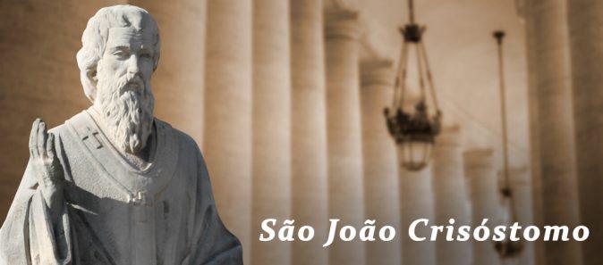 SANTO DO DIA: SÃO JOÃO CRISÓSTOMO, A FORÇA DA PALAVRA