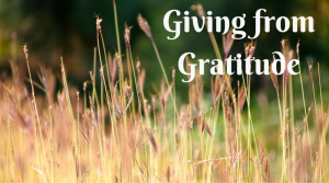 Giving From Gratitude