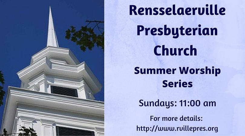 Rensselaerville Church Summer Worship Series