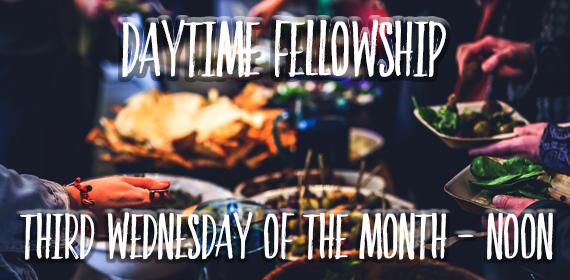 Daytime Fellowship