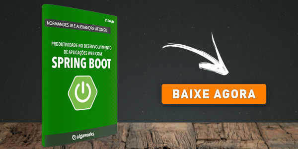 Produtividade no desenvolvimento de aplicações web com Spring Boot.