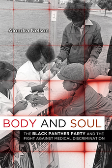 Body and Soul Alondra Nelson