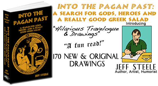 Into the Pagan Past: TRAVEL, HUMOR and HISTORY