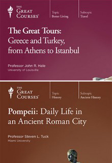 (Set) Great Tours: Greece and Turkey, from Athens to Istanbul  & Pompeii: Daily Life in an Ancient Roman City