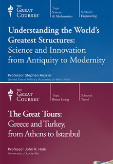 (Set) Understanding the World's Greatest Structures: Science and Innovation from Antiquity to Modernity & Great Tours: Greece and Turkey, from Athens to Istanbul