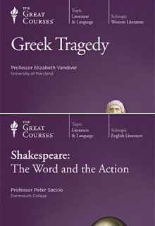 (Set) Greek Tragedy/Shakespeare: The Word and the Action