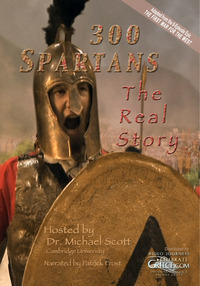300 Spartans - The Real Story (DVD Cover)