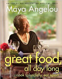 Maya Angelou_Great Food