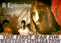 First War For Western Civilization (8 Episodes)