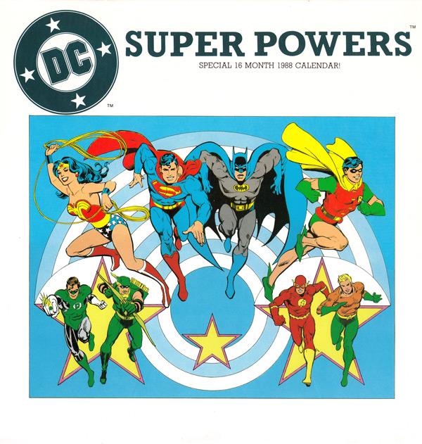 DC Super Powers 1988/2016 Wallpaper Calendar - Andertoons Cartoon Blog