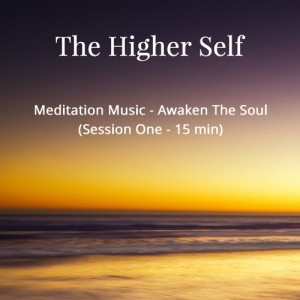 The Higher Self Free Meditation Music