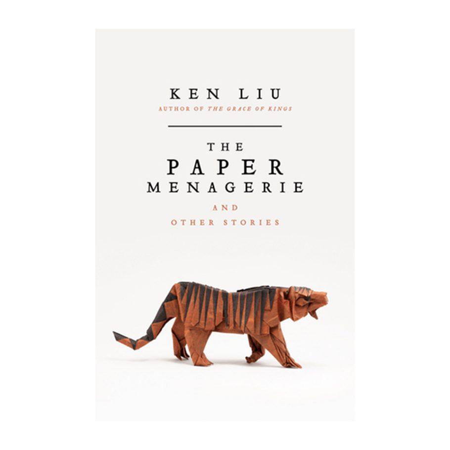 The Paper Menagerie by Ken Liu