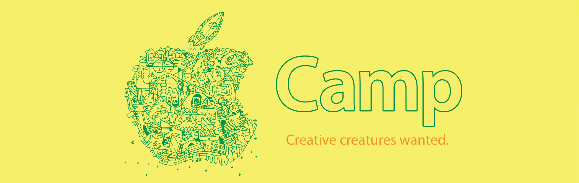 Apple Camp. Creative creatures wanted.