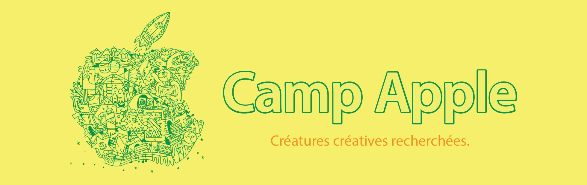  Camp. Créatures créatives recherchées.