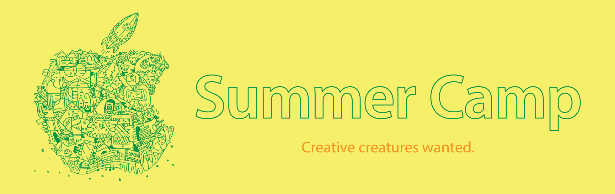  Summer Camp. Creative creatures wanted.