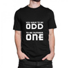 Motivation t shirt   you have to be odd