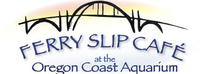 Oregon Coast Aquarium Launches the Ferry Slip Café