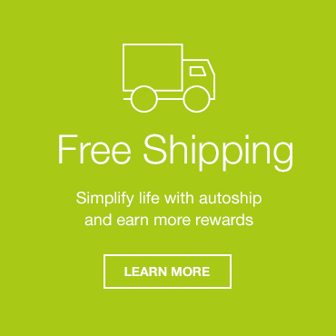 Free Shipping. Simplify life with autoship and earn more rewards. Learn More