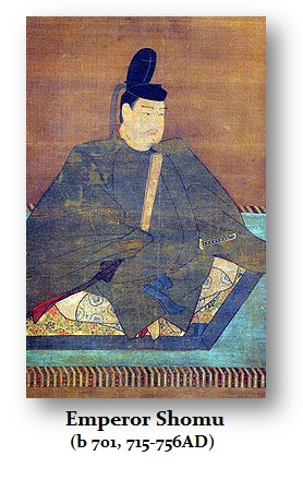Shomu (b 701, 715-756AD)