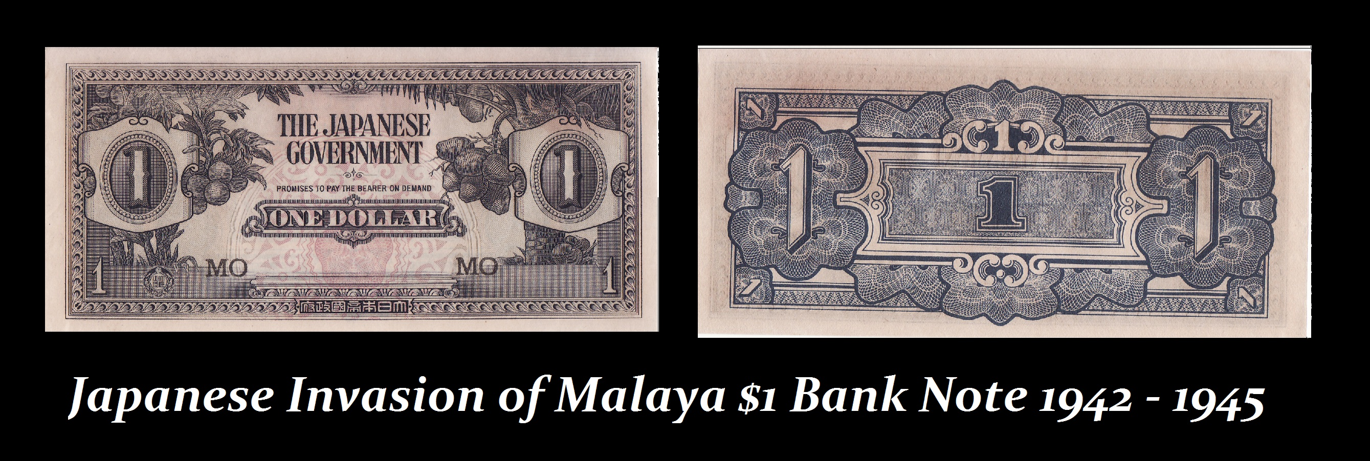 Japanese Invasion of Malaya $1 Bank Note 1942 - 1945