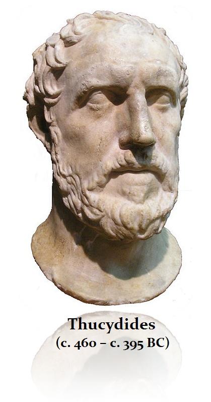 Thucydides (c. 460 – c. 395 BC)