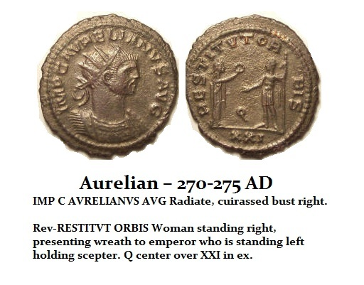 Aurelian – 270-275 AD Restorer of the World