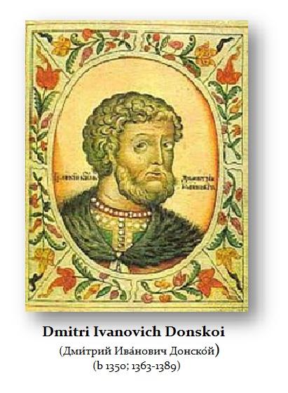Dmitry Ivanovich Donskoy (1363-1389)