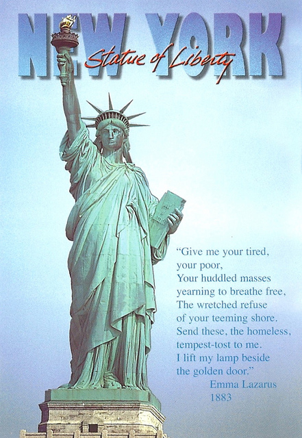 New York - Statue of Libery, Give Me Your Tired, Your Poor