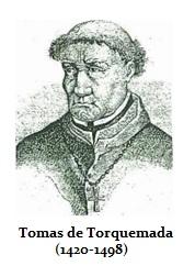 Torquemada Tomas de  (1420-1498)