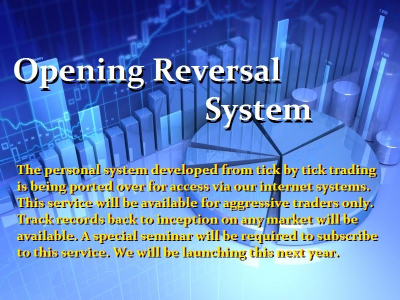 Opening-Reversal-System