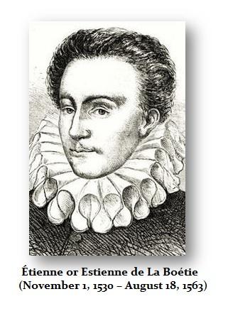 Étienne or Estienne de La Boétie (1530-1563)